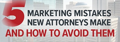 popular topics 5 marketing mistakes new attorneys make