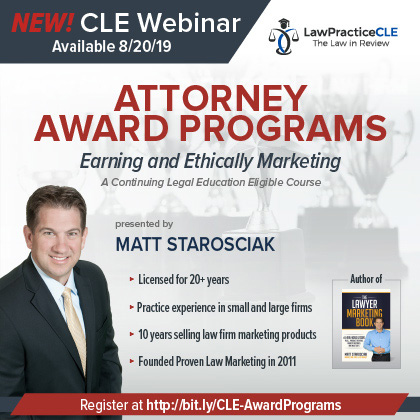 Attorney Award Programs Earning And Ethically Marketing